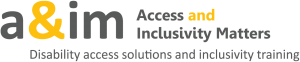 image shows the main logo which is made up of the lower case letters a, ampersand, i and m in grey and gold. Alongside, also in grey and gold is the logo wording Access and Inclusivity Matters. Underneath in grey is written Disability access solutions and inclusivity training.